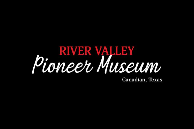River Valley Pioneer Museum | Canadian, Texas