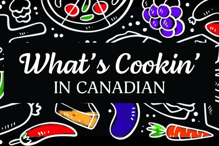 What's Cookin' in Canadian